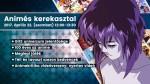 animes-kerekasztal-1280x720px-datum-1